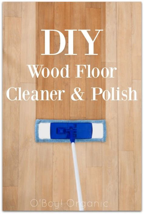 how to clean hardwood floors without chemicals best 10 hardwood floor cleaner ideas on diy