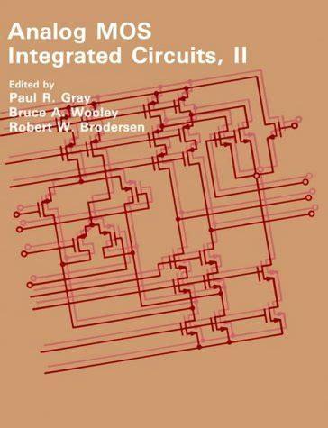 analog integrated circuit design gray 天瓏網路書店 analog mos integrated circuits ii an ieee press selected rprint