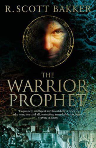 The Warrior Prophet the warrior prophet prince of nothing