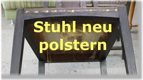stuhl polstern anleitung einen stuhl mit leder neu beziehen polstern
