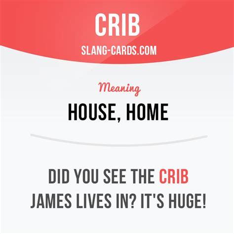 Crib Slang by 17 Best Ideas About Slang On Slang