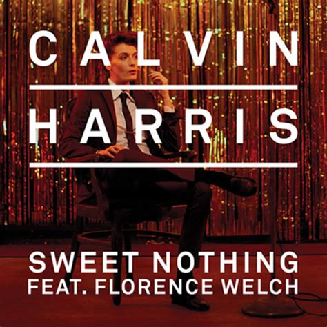 calvin harris music calvin harris feat florence welch sweet nothing video