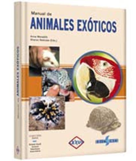 libro the association of small libros manual de animales ex 211 ticos bsava libro british small animal veterinary association