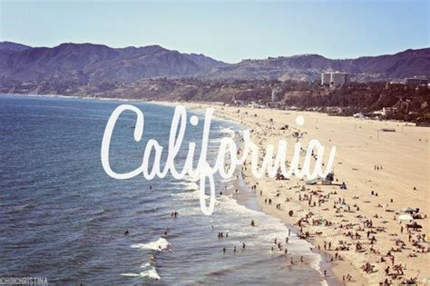 Quotes About California Tumblr