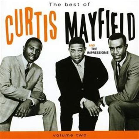 the best of curtis mayfield the best of curtis mayfield vol 2 curtis mayfield