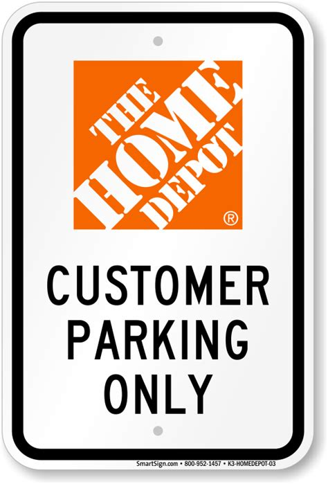 Home Depot Sign In by The Home Depot Parking Signs