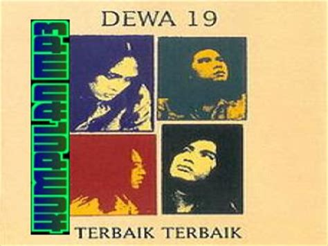 download lagu mp3 dewa 19 i want to break free kumpulan mp3 download kumpulan lagu band dewa album