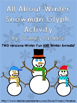 free christmas glyphs for fourth grade snowman glyph activity all about winter free by primary paradise