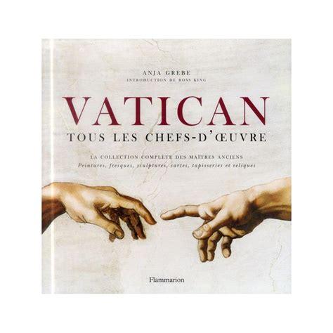 Vatican Tous Les Chefs D Oeuvre