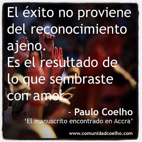 imagenes motivadoras para el exito 17 best images about paulo coelho on pinterest the