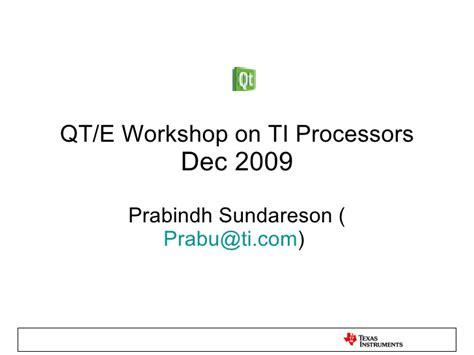 qt programming model qt programming on ti processors