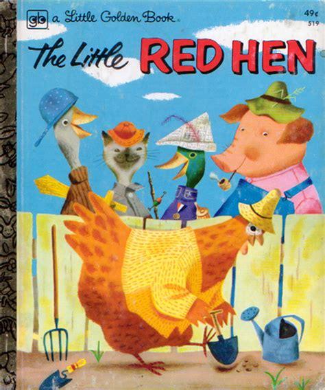 the little red hen the snotty little red hen my pet chicken blog