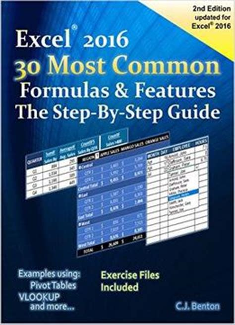 Essential Excel 2016 A Step By Step Guide Excel 2016 The 30 Most Common Formulas Features The