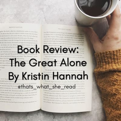 the great alone a novel books book review the great alone by kristin that s