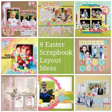 scrapbook layout easter 8 easter scrapbook layout ideas craftsy pinterest