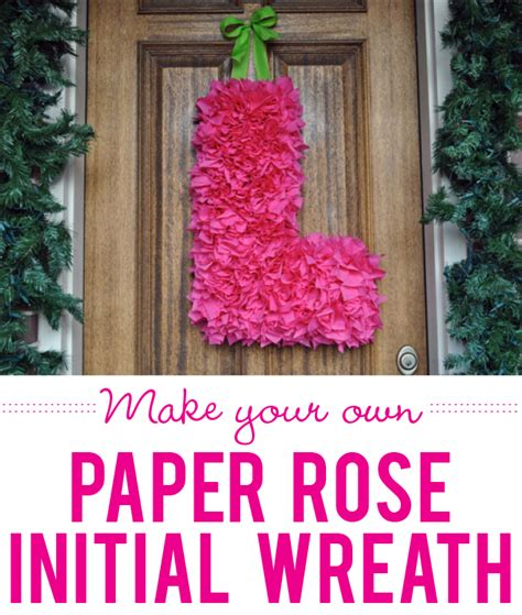 How To Make A Tissue Paper Wreath - how to make a tissue paper initial wreath chickabug