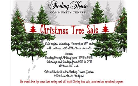 christmas trees for sales flyers sterling house kicks annual tree sale