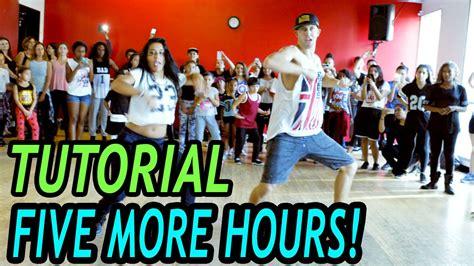 tutorial dance live five more hours chris brown deorro dance tutorial