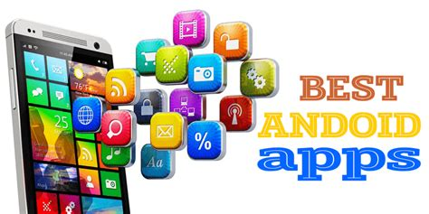 best apps for android free best apps for android free 2017 best free apps for