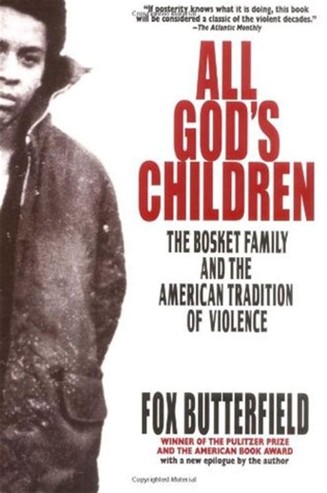 the children of the gods books all god s children by fox butterfield reviews