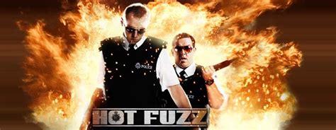 film hot fuzz hot fuzz movies photo 2227621 fanpop