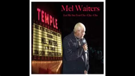 mel waiters swing out song mel waiters let me see you cha cha cha youtube