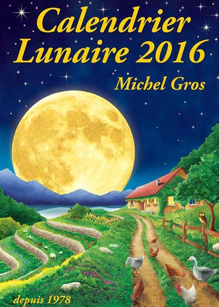 Calendrier Lunaire Gerbeaud Juin 2015 Jardiner Avec La Lune Comprendre Le Calendrier Lunaire