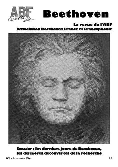 la biographie de beethoven calam 233 o abf revue n 176 06 quot beethoven sa vie son oeuvre quot