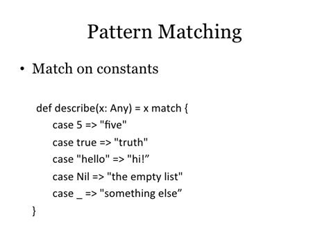 scala pattern matching any scala for java programmers