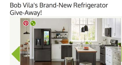Bob Vila Sweepstakes - bob vila brand new refrigerator giveaway sun sweeps