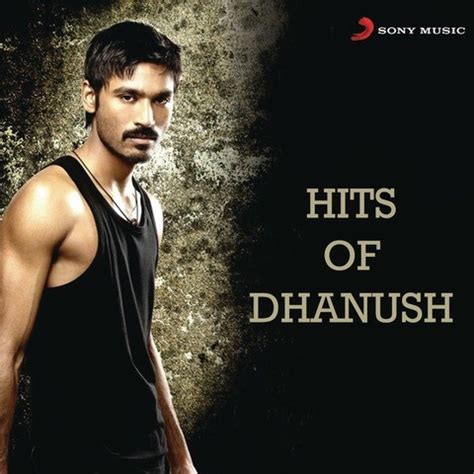 download mp3 full album sonia hits of dhanush songs download hits of dhanush mp3 tamil