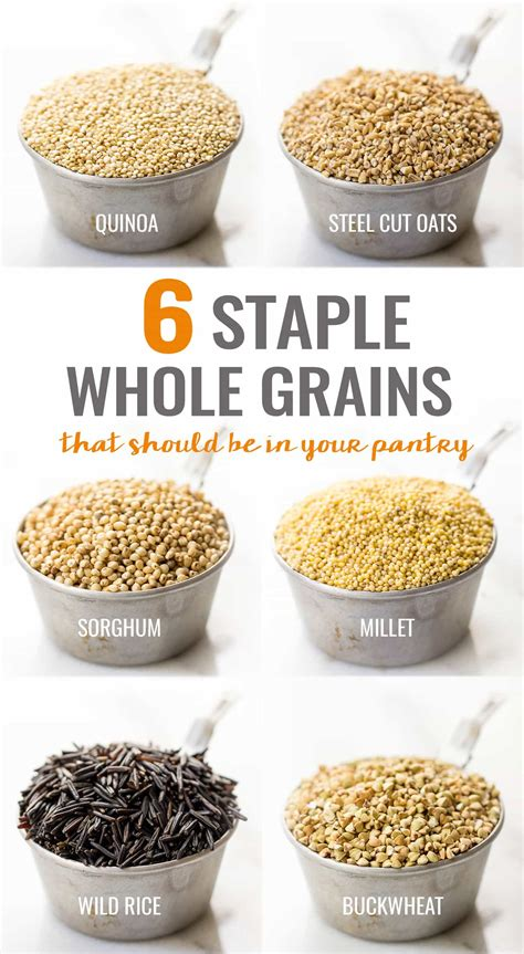 whole grains in food 6 staple whole grains that should be in your pantry