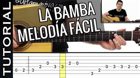 tocar las mananitas paso a paso con guitarra como tocar la bamba melod 237 a facil en guitarra s 243 lo 2