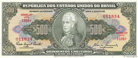 Brasil 500 Cruzados Unc 500 cruzeiros brazil 1960 p 164d unc b97 4564 banknotes