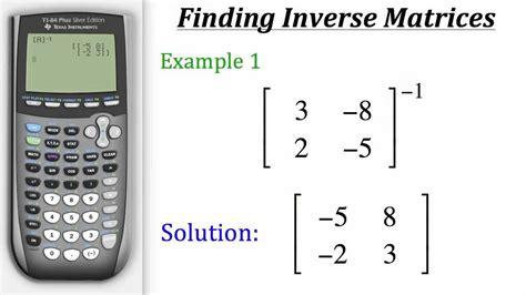 calculator function ti calculator tutorial finding inverse matrices youtube