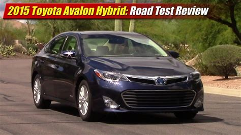 2015 Toyota Avalon Reviews Road Test Review 2015 Toyota Avalon Hybrid Testdriven Tv