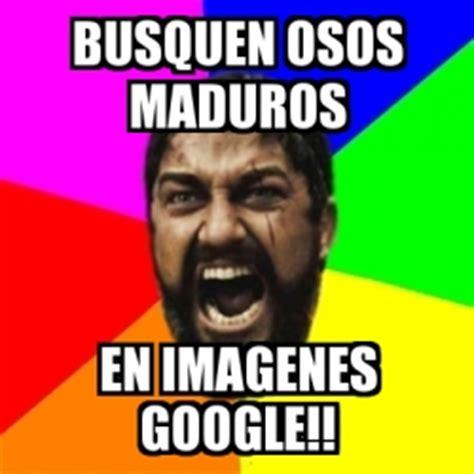 imagenes google memes meme sparta busquen osos maduros en imagenes google