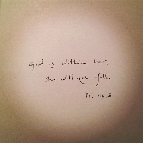 god is within her tattoo quot god is within she will not fall ps 46 5 quot this