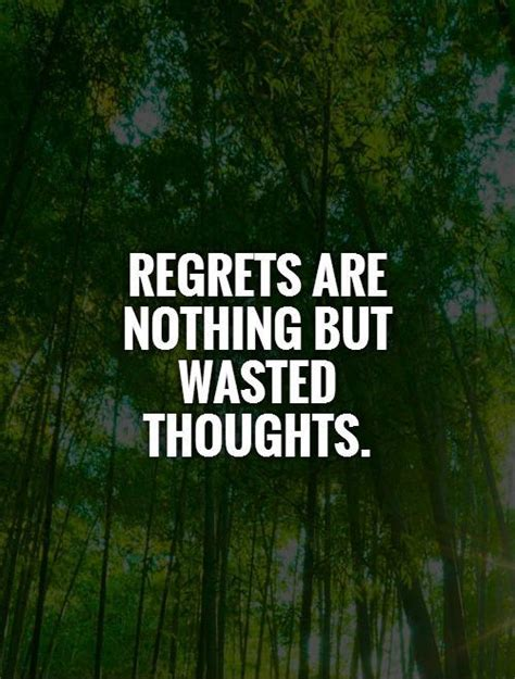 living a rich the no regrets guide to building and spending wealth books regretting quotes quotesgram