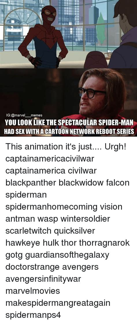 I Just Had Sex Meme - ig memes you look like the spectacular spider man had sex