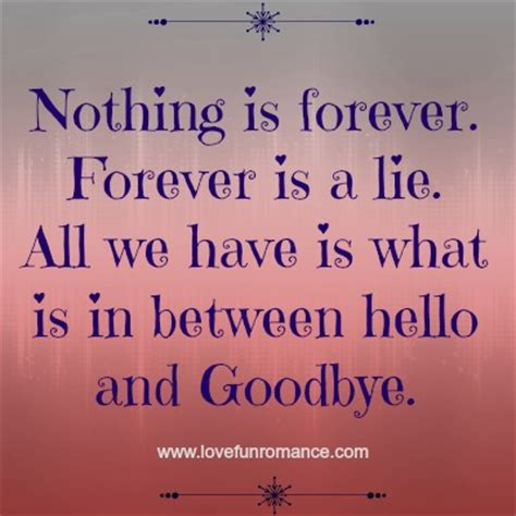 Nothing Is Forever to quotes quotesgram