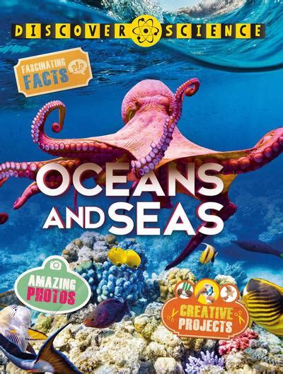 oceans and seas kingfisher 0753410540 discover science oceans and seas by kingfisher individual