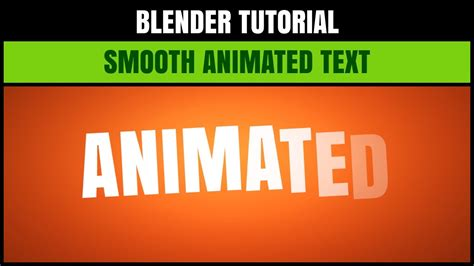 blender tutorial animation text blender tutorial how to make smooth animated text that