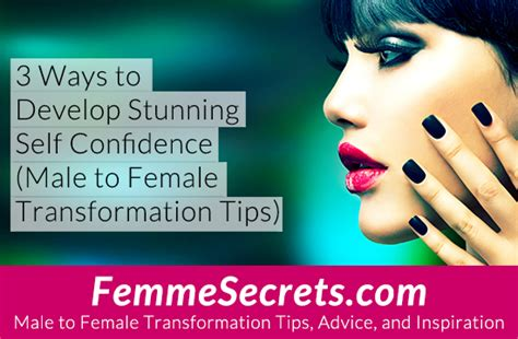 self feminization 3 ways to develop stunning self confidence male to female