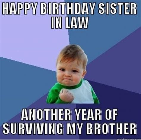 Sister In Law Meme - happy birthday sister in law quotes and meme hubpages