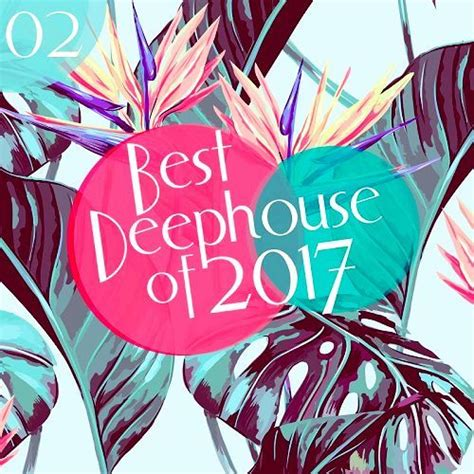 deep house music free download albums va best of deephouse 2017 vol 2 mp3 320kbps download