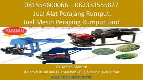 Jual Mesin Perajang Rumput 081554600066 082333555827 jual alat perajang rumput
