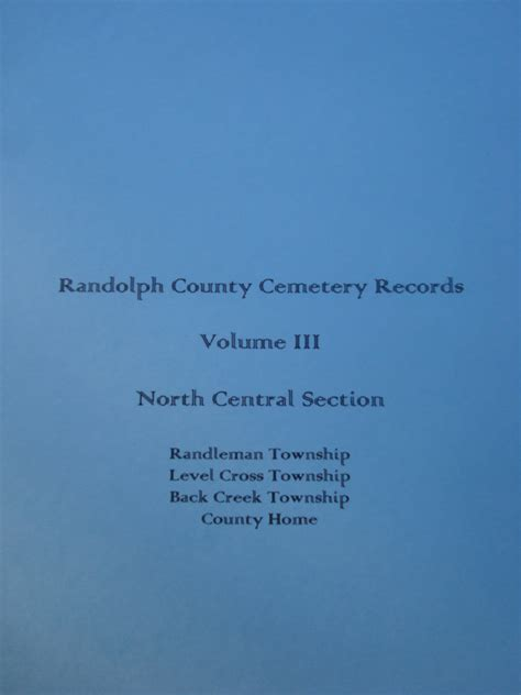 Randolph County Records Randolph County Cemetery Records Volume 3 Randleman Level Cross Back Creek