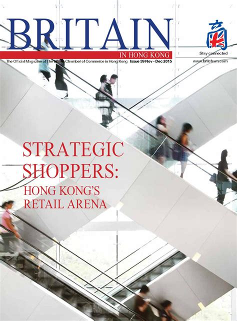 Setelan Hk Stay Real Limited britain in hong kong nov dec 2015 by the chamber of commerce issuu