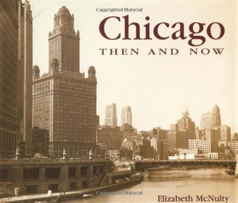 chicago flashback the and events that shaped a city s history books chicago then and now then now fitness tracker